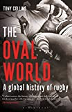 The Oval World: A Global History of Rugby 画像
