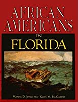 African Americans in Florida: An Illustrated History