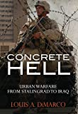 Concrete Hell: Urban Warfare from Stalingrad to Iraq (Military History) 画像