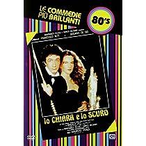 Io Chiara E Lo Scuro [Italian Edition]