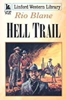 Hell Trail (Linford Western Library)