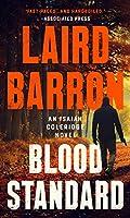 BLOOD STANDARD (ISAIAH COLERIDGE NOVEL, AN)