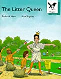 Oxford Reading Tree: Stage 9: Magpies Storybooks: Litter Queen