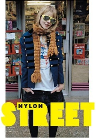 Street: The Nylon Book of Global Styleの詳細を見る