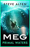 MEG: Primal Waters (Megalodon Book 3) (English Edition)