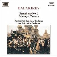 バラキレフ:交響曲第1番/イスラメイ/交響詩「タマーラ」