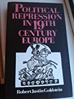 Political Repression in Nineteenth Century Europe