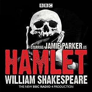 Hamlet: A BBC Radio full-cast dramatisation