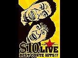 テンダラー「$10 LIVE 〜ベストコントヒッツ!?〜」