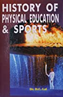 History of Physical Education and Sports