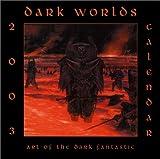 Dark Worlds 2003 Calendar