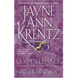 The Golden Chance / Silver Linings Edition: first