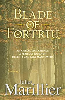 Blade of Fortriu: Bridei Chronicles 2 (The Bridei Chronicles) by [Marillier, Juliet]