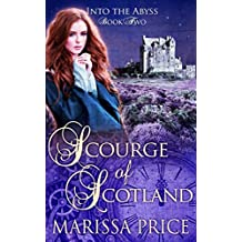 Scourge of Scotland (Into the Abyss Book 2)