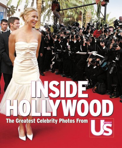 Inside Hollywood: The Greatest Celebrity Photos from US Weekly
