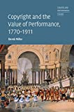 Copyright and the Value of Performance, 1770–1911 (Theatre and Performance Theory)