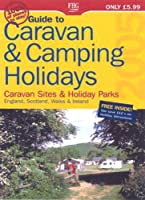 Guide to Caravan and Camping Holidays 2005 (Farm Holiday Guides)