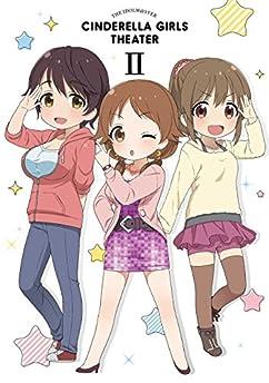 アイドルマスター シンデレラガールズ劇場 第2巻 [Blu-ray]