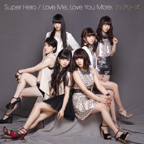 Super Hero / Love Me, Love You More. (CD+DVD)