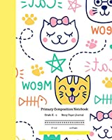 """Primary Composition Notebook Grades K-2 Story Paper Journal 8"""" x 10"""" 120 Pages: Lovely Cats White Cover Exercise Book 