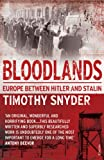 Bloodlands: Europe between Hitler and Stalin (English Edition) 画像