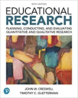 Educational Research: Planning, Conducting, and Evaluating Quantitative and Qualitative Research plus MyLab Education with Enhanced Pearson eText -- Access Card Package (6th Edition) (What's New in Ed Psych / Tests & Measurements)