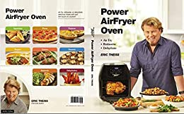 Power AirFryer Oven by [Theiss, Eric]