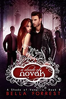 A Shade of Vampire 8: A Shade of Novak by [Forrest, Bella]