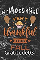 Orthodontist very thankful this fall: black marble Gratitude Journal for More Mindfulness, Happiness and Productivity The Perfect Gift for women, men & kids To Cultivate An Attitude Of Gratitude