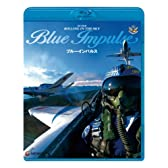 スーパーローリング・イン・ザ・スカイ ブルーインパルス [Blu-ray]
