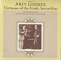 John Kimmel-Virtuoso of the Irish Accordion
