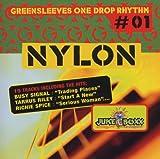 One Drop Rhythm 1: Nylon