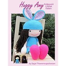 Huggy Amy Amigurumi Crochet Pattern (Big Huggy Dolls Book 8)