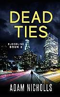 Dead Ties: Vigilante Edition (Bloodline)