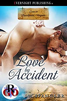 [Spangler, LM]のLove by Accident (Love in Beachpoint, Virginia Book 1) (English Edition)