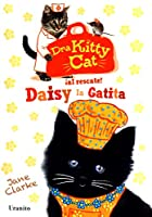 Daisy la gatita / Daisy the Kitten (Dra Kitty Cat / Dr. Kitty Cat)