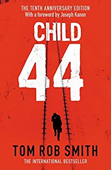 [Smith, Tom Rob]のChild 44 (English Edition)