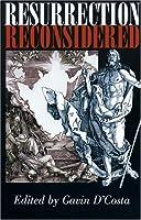 Resurrection Reconsidered