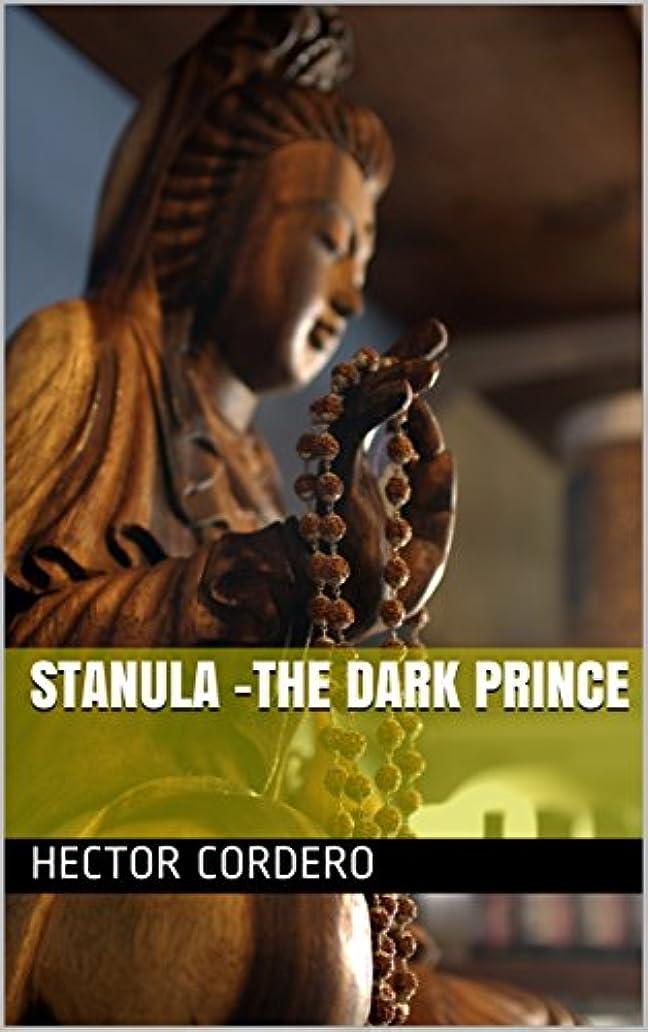革命的数救援Stanula -The Dark Prince (English Edition)