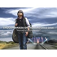 "ON THE ROAD 2015-2016 ""Journey of a Songwriter""(完全生産限定盤) [Blu-ray]"