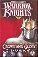 Warrior Knights: Crown and Glory Expansion [並行輸入品]
