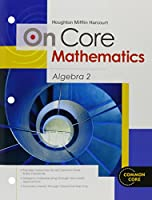 On Core Mathematics: Algebra 2 (Houghton Mifflin Harcourt on Core Mathematics)