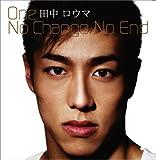 One/No Change No End