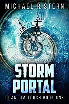 Storm Portal (Quantum Touch Book 1) by [Stern, Michael R.]