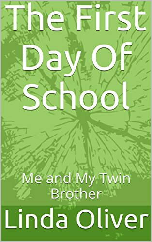 The First Day Of School: Me and My Twin Brother (English Edition)