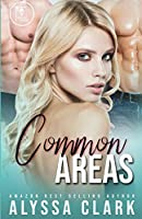Common Areas: A Reverse Harem Romance