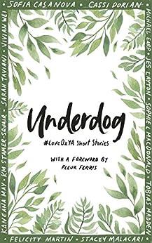 Underdog: #LoveOzYA Short Stories by [Madden, Tobias]