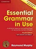 Essential Grammar in Use with Answers and Interactive eBook: A Self-Study Reference and Practice Book for Elementary Learners of English 画像