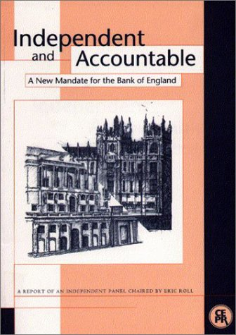 Download Independent and Accountable: A New Mandate for the Bank of England 1898128022