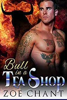 Bull in a Tea Shop (Bodyguard Shifters Book 5) by [Chant, Zoe]